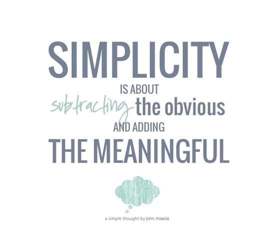 Five great quotes on simplicity - Simple Marriage